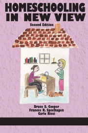 Homeschooling in New View ebook by Cooper, Bruce S.