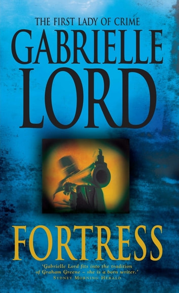 Fortress ebook by Gabrielle Lord