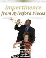 Impertinence from Aylesford Pieces Pure sheet music duet for oboe and French horn arranged by Lars Christian Lundholm ebook by Pure Sheet Music