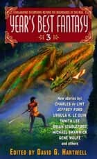 Year's Best Fantasy 3 ebook by Kathryn Cramer, David G. Hartwell