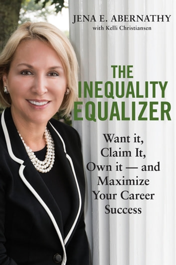 The Inequality Equalizer ebook by Jena Abernathy