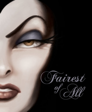 Fairest of All  A Tale of the Wicked Queen - A Tale of the Wicked 42a94ca0fa1