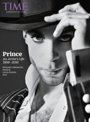 TIME Prince, An Artist's Life 1958-2016 ebook by The Editors of TIME