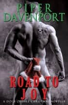 Road to Joy ebook by Piper Davenport