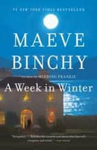 A Week in Winter 電子書 by Maeve Binchy