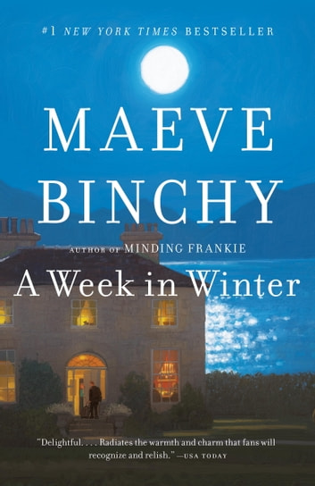 A Week in Winter ebook by Maeve Binchy