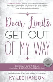 Dear Limits, Get out of my Way ebook by Ky-Lee Hanson