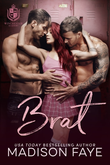 Brat eBook by Madison Faye