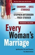 Every Woman's Marriage ebook by Shannon Ethridge