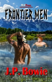 Frontier Men ebook by J.P. Bowie