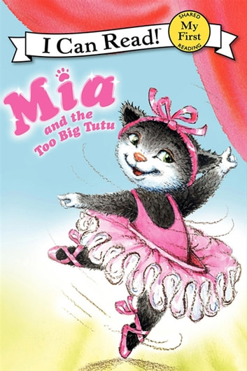 Mia and the Too Big Tutu ebook by Robin Farley