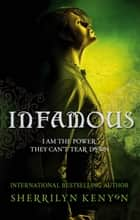 Infamous - Number 3 in series ebook by Sherrilyn Kenyon