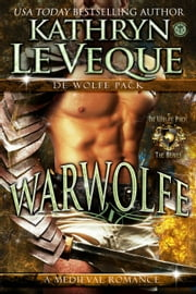 Warwolfe - De Wolfe Pack, #0 ebook by Kathryn Le Veque