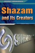 Shazam and Its Creators ebook by Kristi Holl