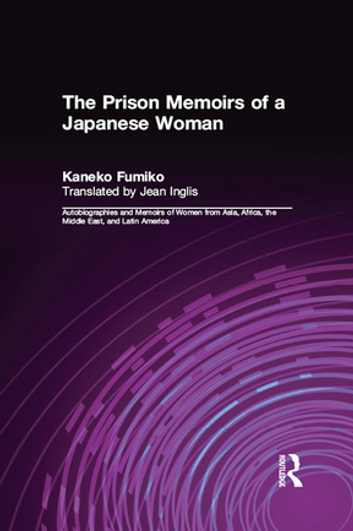 The prison memoirs of a japanese woman ebook by kaneko fumiko the prison memoirs of a japanese woman ebook by kaneko fumikomikiso hanejean fandeluxe Choice Image