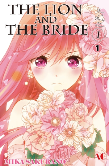 The Lion and the Bride - Chapter 1 ebook by Mika Sakurano