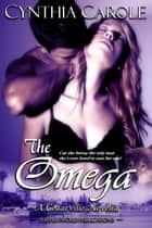 The Omega ebook by Cynthia Carole