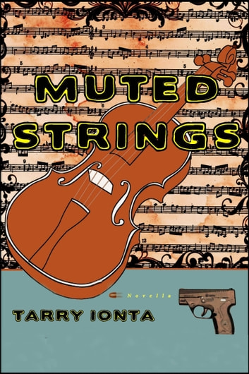 Muted Strings ebook by Tarry Ionta