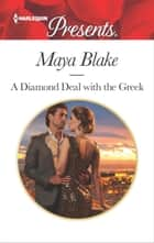 A Diamond Deal with the Greek 電子書 by Maya Blake