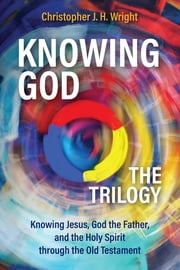 Knowing God – The Trilogy