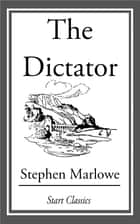 The Dictator ebook by