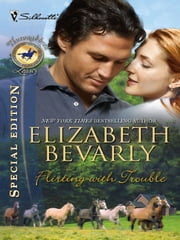 Flirting with Trouble ebook by Elizabeth Bevarly