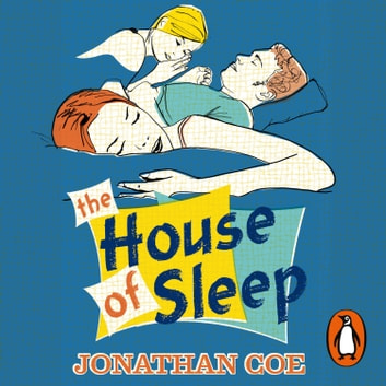 The House of Sleep audiobook by Jonathan Coe
