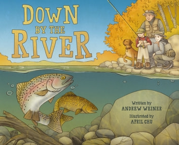 Down by the River ebook by Andrew Weiner