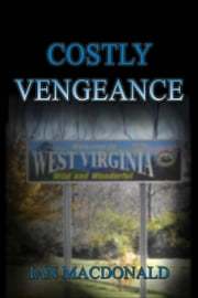 Costly Vengeance ebook by Ian Macdonald