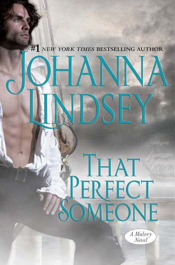 That Perfect Someone - A Malory Novel ebook by Johanna Lindsey