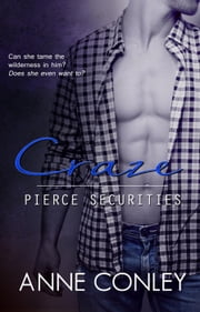 Craze - Pierce Securities, #1 ebook by Anne Conley