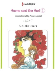 Emma and the Earl 1 (Harlequin Comics) - Harlequin Comics ebook by Paula Marshall,Chieko Hara