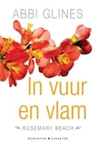 In vuur en vlam ebook by Abbi Glines, Manon Berlang