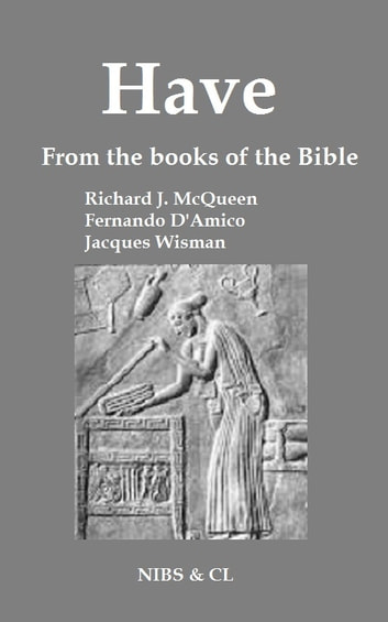 Have: From the books of the Bible ebook by Richard J. McQueen
