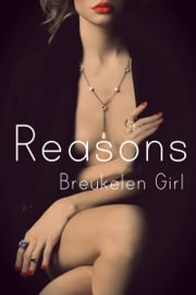 Reasons ebook by Breukelen Girl