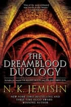 The Dreamblood Duology eBook by N. K. Jemisin