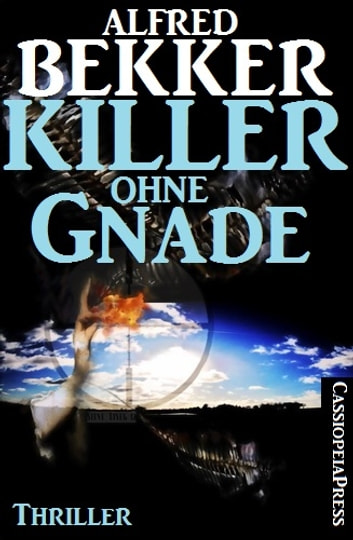 Killer ohne Gnade: Thriller ebook by Alfred Bekker