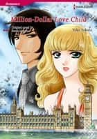 MILLION-DOLLAR LOVE-CHILD (Harlequin Comics) - Harlequin Comics ebook by Sarah Morgan, Yoko Yokota