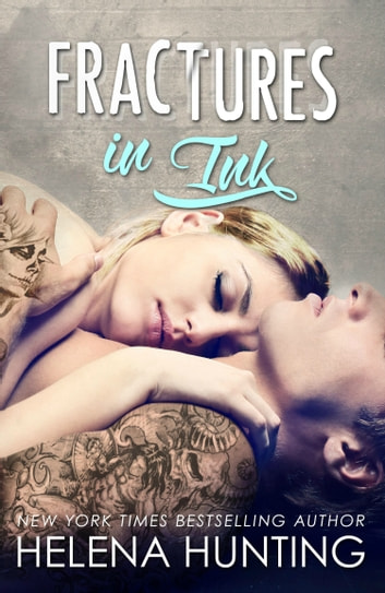 Fractures in Ink ebook by Helena Hunting