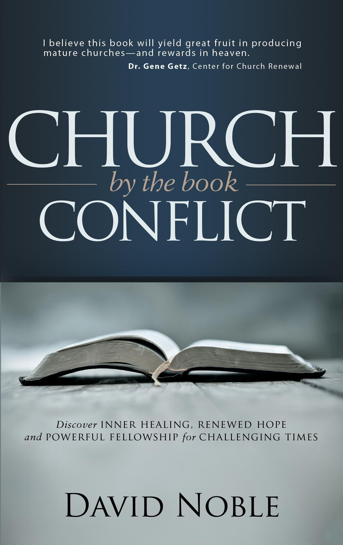 Church Conflict by the Book eBook by David Noble - 9780615231280 | Rakuten  Kobo