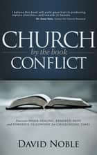 Church Conflict by the Book ebook by David Noble