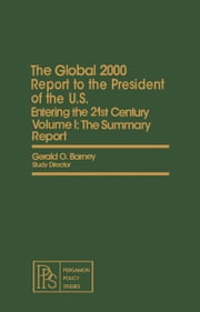 The Summary Report: Special Edition with the Environment Projections and the Government Projections and the Government's Global Model ebook by Barney, Gerald O.
