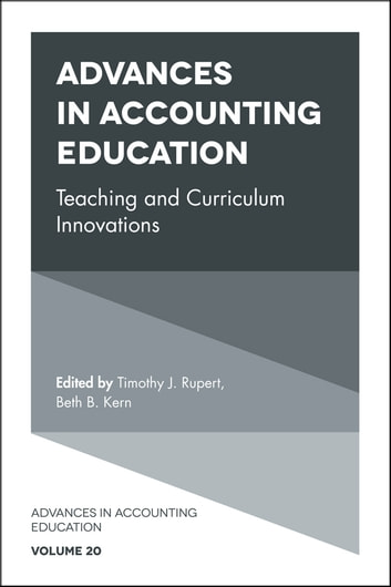Advances in Accounting Education - Teaching and Curriculum Innovations ebook by
