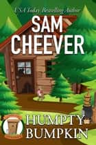 Humpty Bumpkin ebook by Sam Cheever