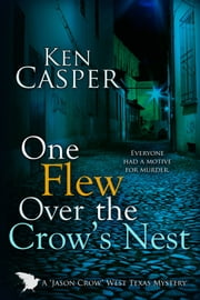 One Flew Over the Crow's Nest ebook by Ken Casper