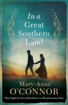 In a Great Southern Land ebook by Mary-Anne O'Connor