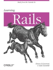 Learning Rails ebook by Simon St. Laurent,Edd Dumbill