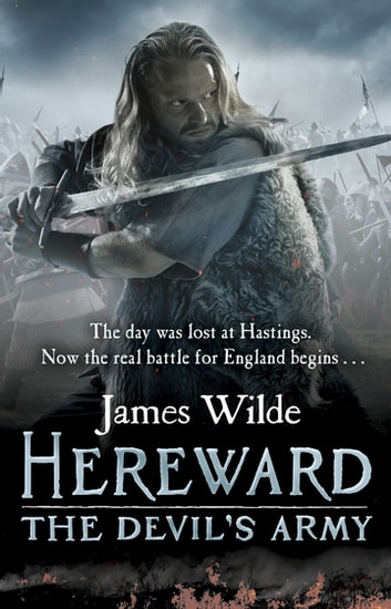 Hereward: The Devil's Army - (Hereward 2) ebook by James Wilde