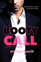 Booty Call eBook par Ainsley Booth