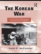 The Korean War ebook by Keith D. McFarland